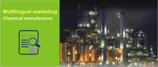 Multilingual Online marketing helps specialty Chemical manufacturer sell across the Globe